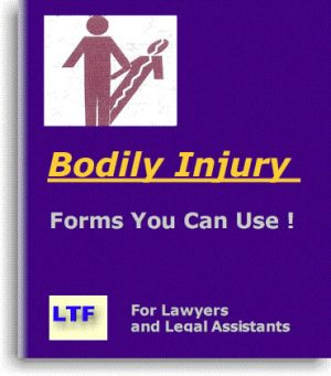 Bodily Injury Forms from Lawyer Trial Forms