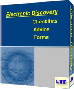 Electronic Discovery Checklists, Advice, and Forms from Lawyer Trial Forms